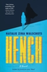Hench : A Novel - eBook