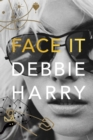 Face It : A Memoir - eBook