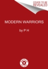 Modern Warriors : Real Stories from Real Heroes - Book