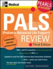 PALS (Pediatric Advanced Life Support) Review: Pearls of Wisdom, Third Edition - eBook