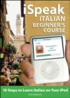 iSpeak Italian Beginner's Course (MP3 CD + Guide) - Book