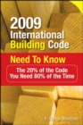 2009 International Building Code Need to Know: The 20% of the Code You Need 80% of the Time - Book