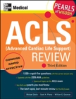 ACLS (Advanced Cardiac Life Support) Review: Pearls of Wisdom, Third Edition - eBook