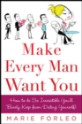 Make Every Man Want You : or Make Yours Want You More) - eBook