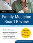 Family Medicine Board Review: Pearls of Wisdom, Fourth Edition - eBook
