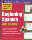 Practice Makes Perfect Beginning Spanish with CD-ROM - Book