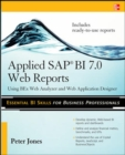 Applied SAP BI 7.0 Web Reports: Using BEx Web Analyzer and Web Application Designer - Book
