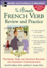 The Ultimate French Verb Review and Practice - eBook