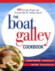 The Boat Galley Cookbook: 800 Everyday Recipes and Essential Tips for Cooking Aboard : 800 Everyday Recipes and Essential Tips for Cooking Aboard - eBook