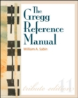 The Gregg Reference Manual: A Manual of Style, Grammar, Usage, and Formatting Tribute Edition - Book