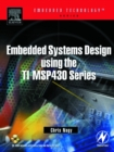 Embedded Systems Design Using the TI MSP430 Series - eBook