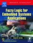 Fuzzy Logic for Embedded Systems Applications - eBook