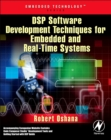 DSP Software Development Techniques for Embedded and Real-Time Systems - eBook