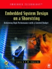 Embedded System Design on a Shoestring : Achieving High Performance with a Limited Budget - eBook