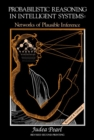 Probabilistic Reasoning in Intelligent Systems : Networks of Plausible Inference - eBook