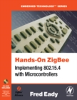 Hands-On ZigBee : Implementing 802.15.4 with Microcontrollers - eBook