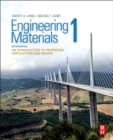 Engineering Materials 1 : An Introduction to Properties, Applications and Design - Book