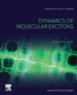 Dynamics of Molecular Excitons : Theories and Applications - Book