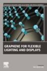 Graphene for Flexible Lighting and Displays - Book