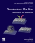 Nanostructured Thin Films : Fundamentals and Applications Volume 14 - Book