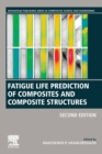 Fatigue Life Prediction of Composites and Composite Structures - Book