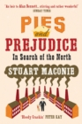 Pies and Prejudice : In search of the North - Book