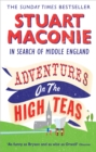Adventures on the High Teas : In Search of Middle England - Book