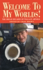 Welcome To My Worlds! : The Dread Decades of Wallace Arnold - Book