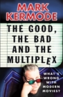 The Good, The Bad and The Multiplex - Book
