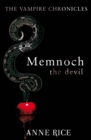 Memnoch The Devil : The Vampire Chronicles 5 - Book