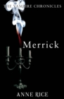 Merrick : The Vampire Chronicles 7 - Book