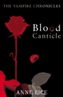 Blood Canticle : The Vampire Chronicles 10 - Book
