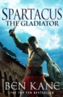 Spartacus: The Gladiator : (Spartacus 1) - Book