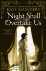 Night Shall Overtake Us - Book