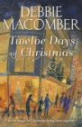 Twelve Days of Christmas : A Christmas Novel - Book