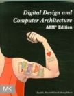 Digital Design and Computer Architecture : ARM Edition - Book