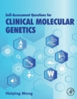 Self-assessment Questions for Clinical Molecular Genetics - Book