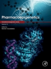 Pharmacoepigenetics : Volume 10 - Book
