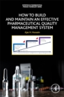 How to Build and Maintain an Effective Pharmaceutical Quality Management System - Book