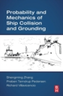 Probability and Mechanics of Ship Collision and Grounding - Book