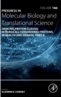 Dancing Protein Clouds: Intrinsically Disordered Proteins in the Norm and Pathology : Volume 166 - Book