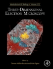 Three-Dimensional Electron Microscopy : Volume 152 - Book
