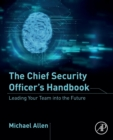 The Chief Security Officer's Handbook : Leading Your Team into the Future - Book