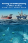Mooring System Engineering for Offshore Structures - Book