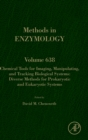Chemical Tools for Imaging, Manipulating, and Tracking Biological Systems: Diverse Methods for Prokaryotic and Eukaryotic Systems : Volume 638 - Book