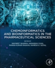 Chemoinformatics and Bioinformatics in the Pharmaceutical Sciences - Book