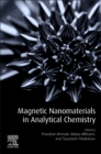 Magnetic Nanomaterials in Analytical Chemistry - Book