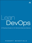 Lean DevOps : A Practical Guide to On Demand Service Delivery - Book