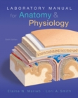 Laboratory Manual for Anatomy & Physiology - Book