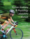 Human Anatomy & Physiology Laboratory Manual, Main Version - Book